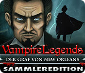 Vampire Legends: Der Graf von New Orleans Sammleredition